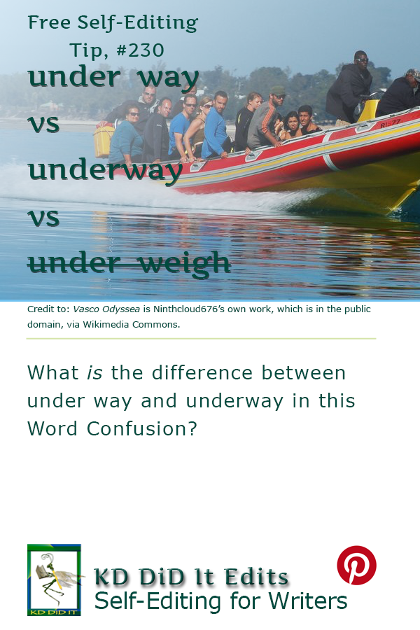 Word Confusion: Under Way vs Underway vs Under Weigh
