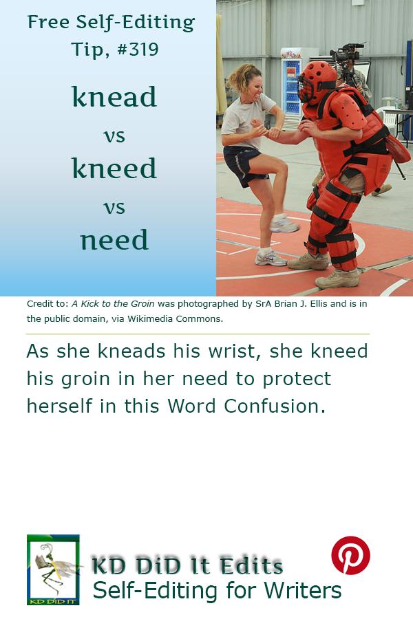 Pinterest pin for Knead vs Kneed vs Need
