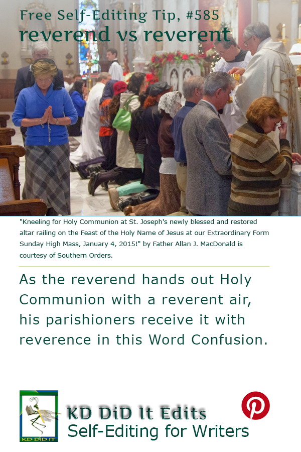Word Confusion: Reverend versus Reverent