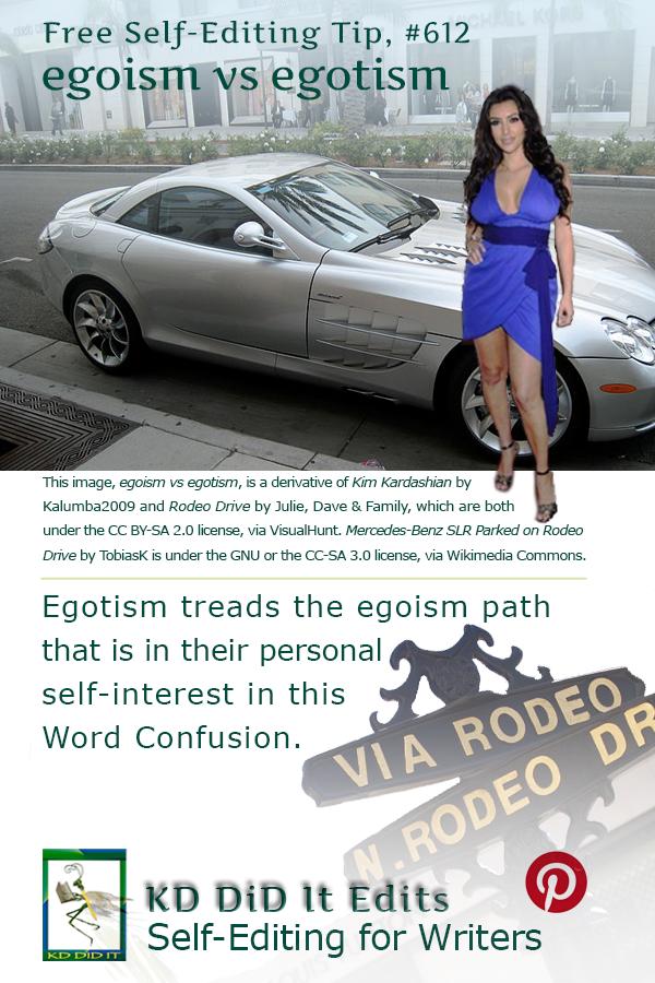 Word Confusion: Egoism versus Egotism