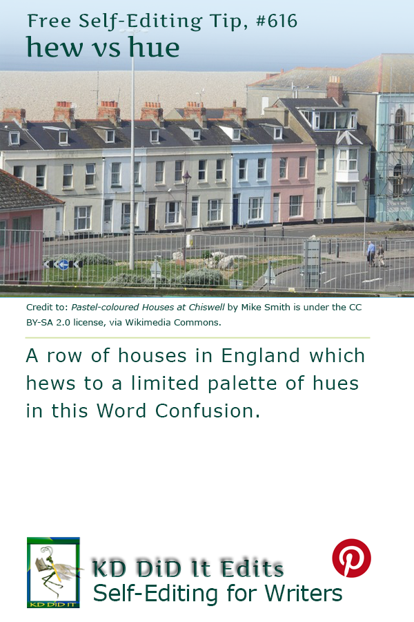 Word Confusion: Hew versus Hue