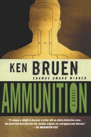 Book Review: Ken Bruen's Ammunition