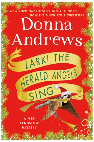 Book Review: Lark! The Herald Angels Sing by Donna Andrews
