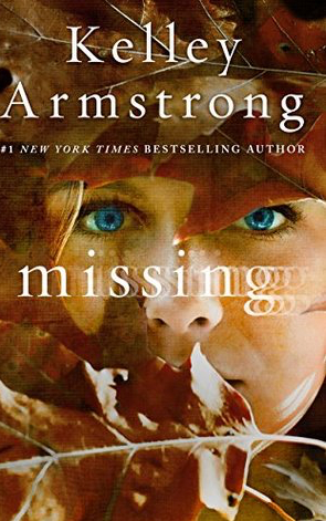 Book Review: Missing by Kelley Armstrong