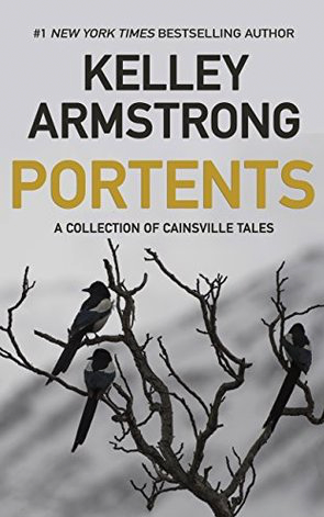 Book Review: Portents by Kelley Armstrong