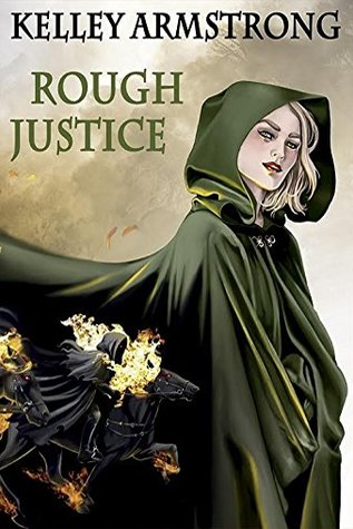 Book Review: Rough Justice by Kelley Armstrong