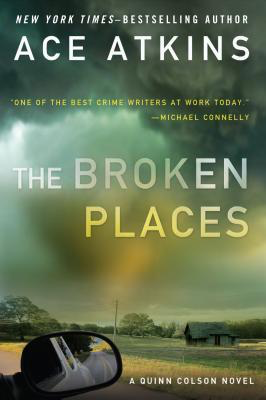 Book Review: The Broken Places by Ace Atkins