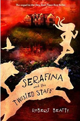 Book Review: Serafina and the Twisted Staff by Robert Beatty
