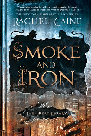 Book Review: Smoke and Iron by Rachel Caine
