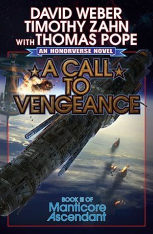 Book Review:  A Call to Vengeance by David Weber, Timothy Zahn, Thomas Pope