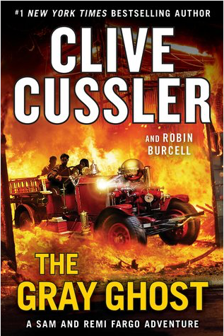 Book Review: The Gray Ghost by Clive Cussler & Robin Burcell