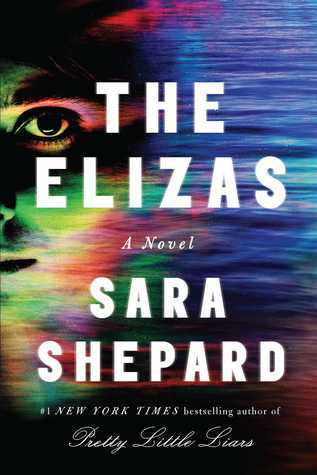 Book Review: The Elizas by Sara Shepard