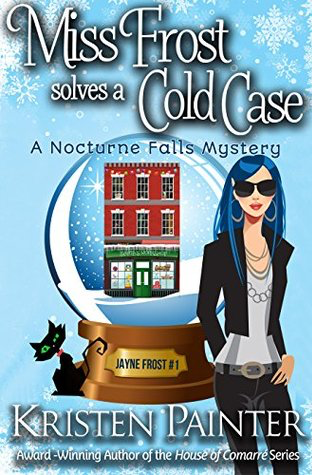 Book Review: Miss Frost Solves a Cold Case by Kristen Painter
