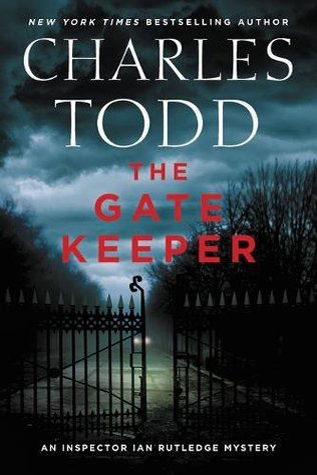 Book Review: The Gate Keeper by Charles Todd