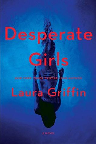 Book Review: Desperate Girls by Laura Griffin