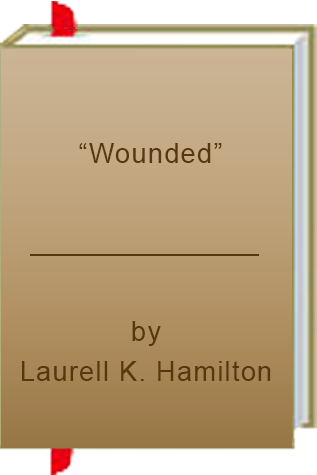 "Book Review: ""Wounded"" by Laurell K. Hamilton"