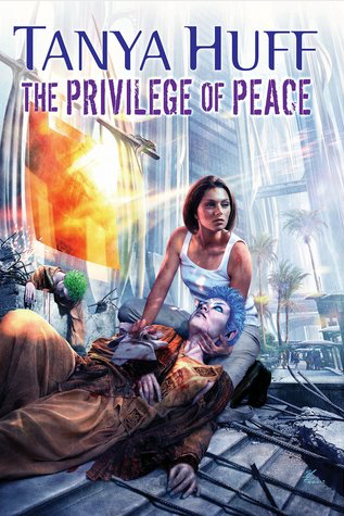 Book Review: The Privilege of Peace by Tanya Huff