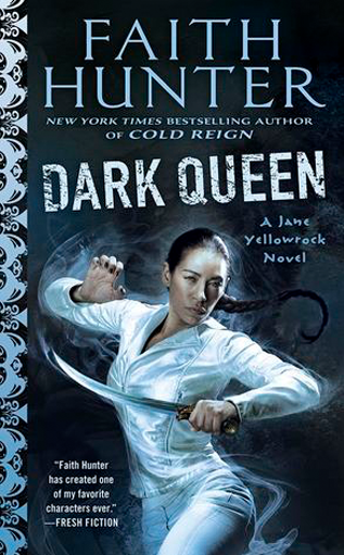 Book Review: Dark Queen by Faith Hunter