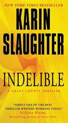 Book Review: Indelible by Karin Slaughter