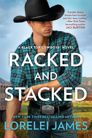 Book Review: Racked and Stacked by Lorelei James