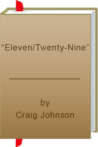 "Book Review: ""Eleven/Twenty-Nine"" by Craig Johnson"