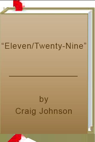"Book Review: ""Eleven/Twenty-Nine"" by Craig Johnson"