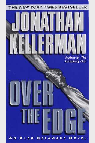 Book Review: Over the Edge by Jonathan Kellerman