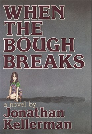 Book Review: When the Bough Breaks by Jonathan Kellerman