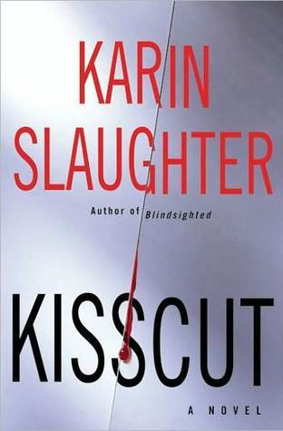 Book Review: Kisscut by Karin Slaughter