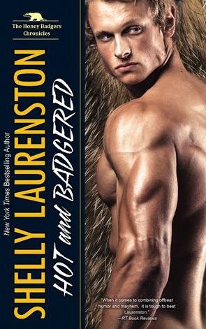 Book Review: Hot and Badgered by Shelly Laurenston