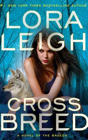 Book Review: Cross Breed by  Lora Leigh