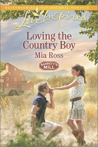 Loving the Country Boy by Mia Ross