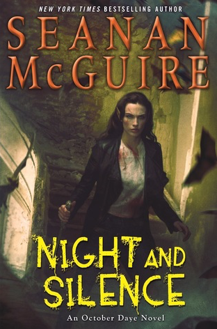 Night and Silence by Seanan McGuire