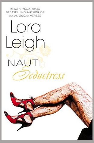 Book Review: Nauti Seductress by Lora Leigh