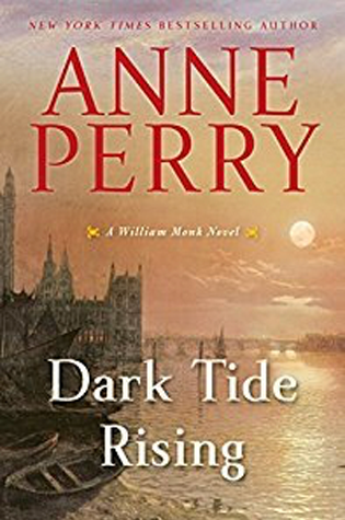 Book Review: Dark Tide Rising by Anne Perry