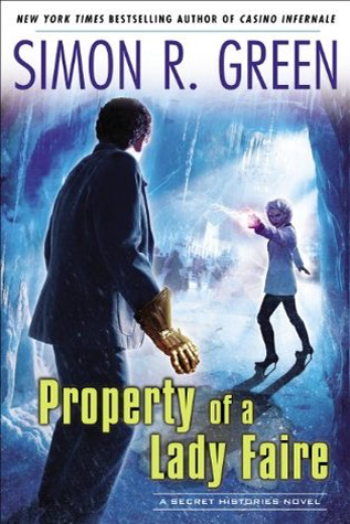 Book Review: Property of a Lady Faire by Simon R. Green