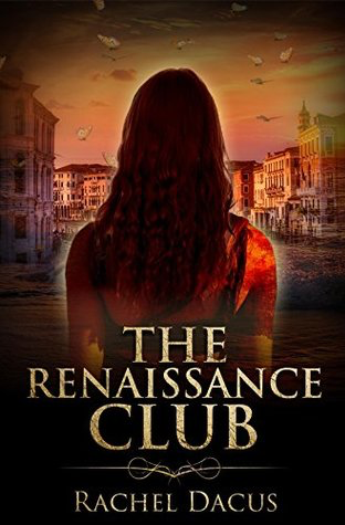 Book Review: The Renaissance Club by Rachel Dacus