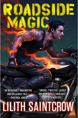 Book Review: Roadside Magic by Lilith Saintcrow