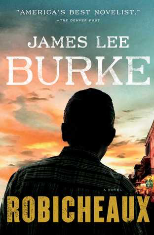 Robicheaux by James Lee Burke