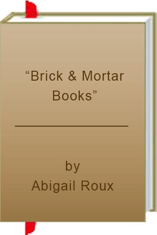 "Book Review: ""Brick & Mortar Books"" by Abigail Roux"