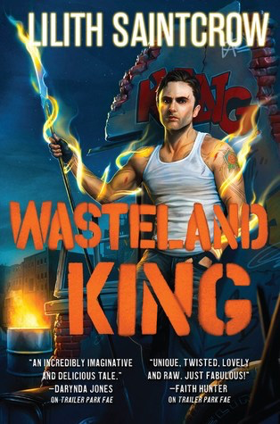 Book Review: Wasteland King by Lilith Saintcrow
