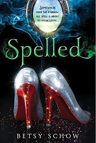 Book Review: Spelled by Betsy Schow