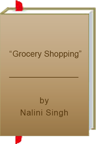 "Book Review: ""Grocery Shopping"" by Nalini Singh"
