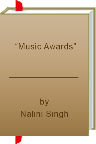 "Book Review:  ""Music Awards"" by Nalini Singh"