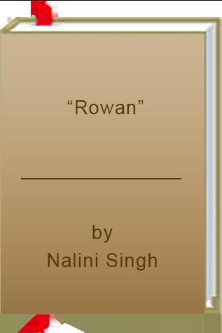 "Book Review: ""Rowan"" by Nalini Singh"