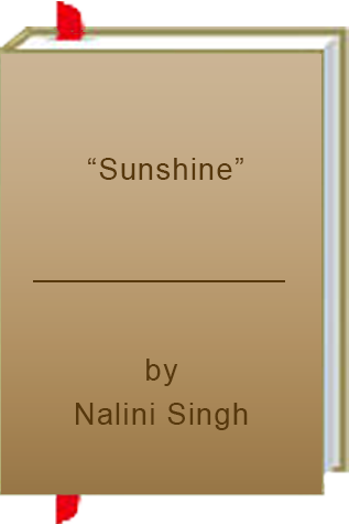 "Book Review: ""Sunshine"" by Nalini Singh"