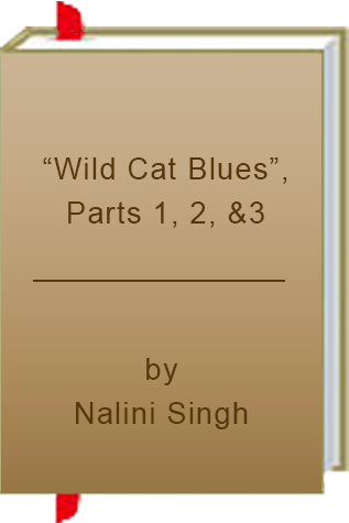 """Wild Cat Blues"" by Nalini Singh"