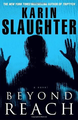 Book Review: Beyond Reach by Karin Slaughter