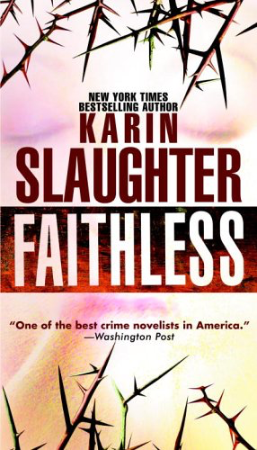 Book Review: Faithless by Karin Slaughter