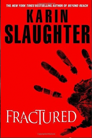 Book Review: Fractured by Karin Slaughter